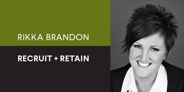 Rikka Brandon Recruit + Retain