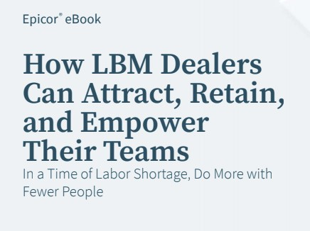 How LBM Dealers  Can Attract, Retain, and Empower  Their Teams